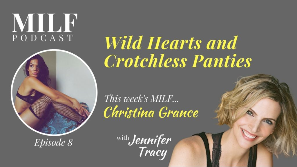 Wild Hearts And Crotchless Panties With Christina Grance - Episode 8 - Milf Podcast-5018